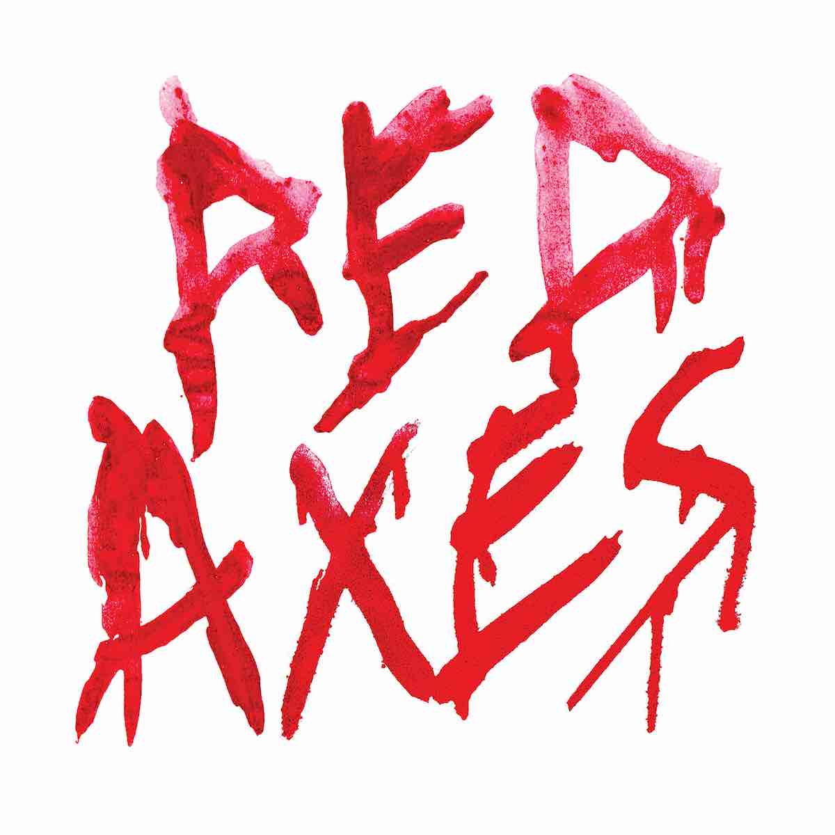 Red Axes Album Release
